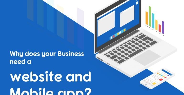 Why does your Business need a Website and Mobile app?