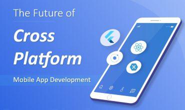 The Future of Cross-Platform Mobile App Development