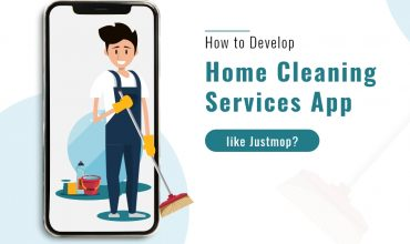 How to Develop Home Cleaning Services App like Justmop?