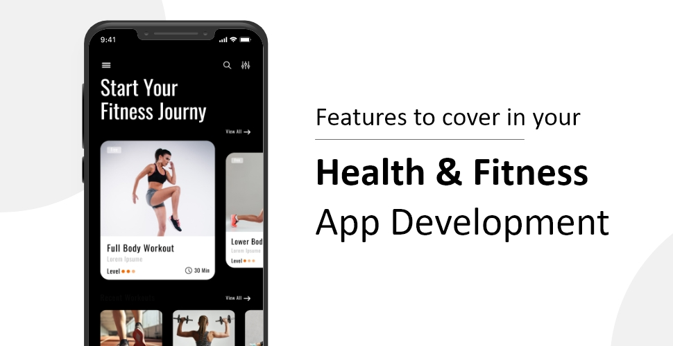 Features to cover in your Health & Fitness App Development