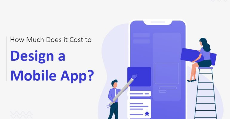 How Much Does it Cost to Design a Mobile App?