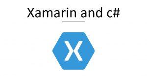 Xamarin and c#